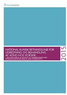 9c1b815d National klinisk retninglinje for udredning og behandling af ADHD hos  voksne (MAGICapp magicapp.org)
